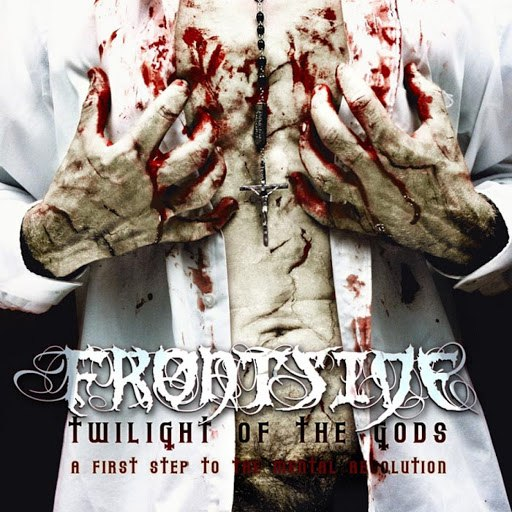 Frontside альбом Twilight Of The Gods (A First Step To The Mental Revolution)