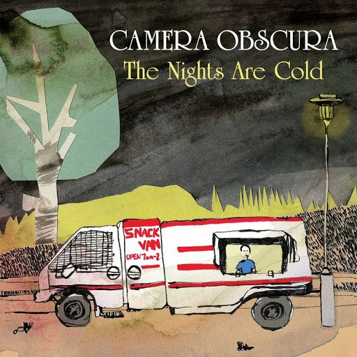 Camera Obscura альбом The Nights Are Cold