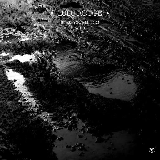 Lulu Rouge альбом Bless You remixes part II