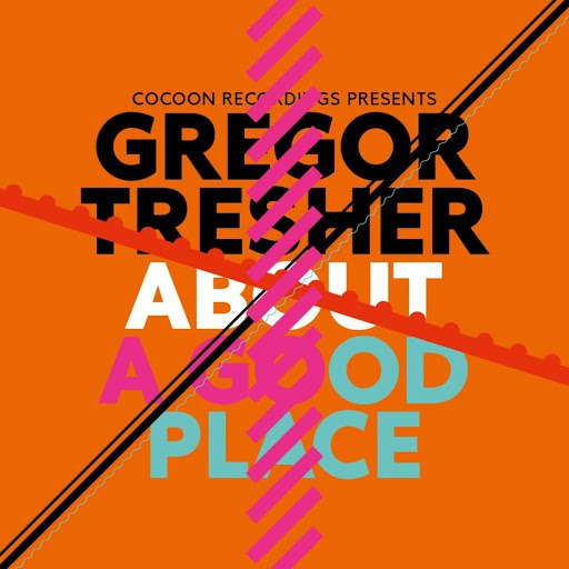 Gregor Tresher альбом About A Good Place