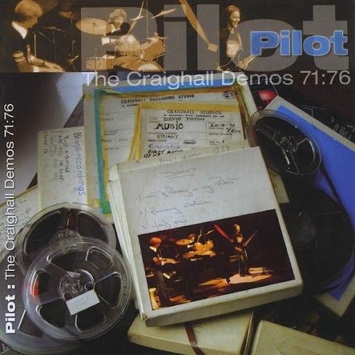 pilot альбом The Craighall Demos 71:76