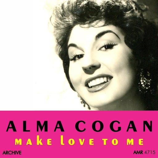 Alma Cogan альбом Make Love to Me