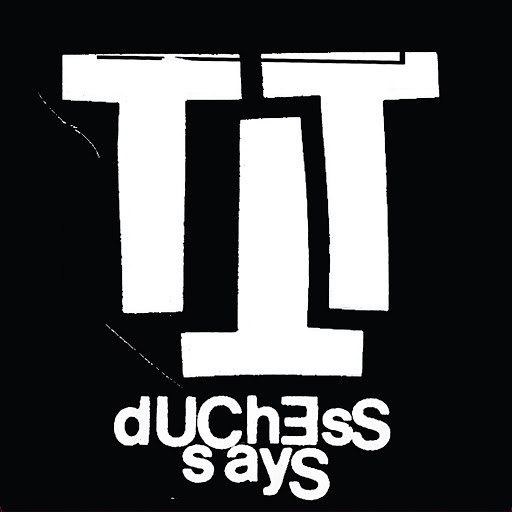 Duchess Says альбом Split Seven Inch