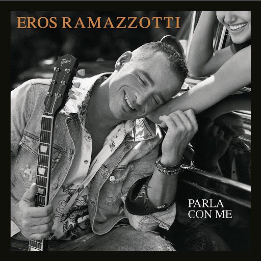 Eros Ramazzotti альбом Parla con me