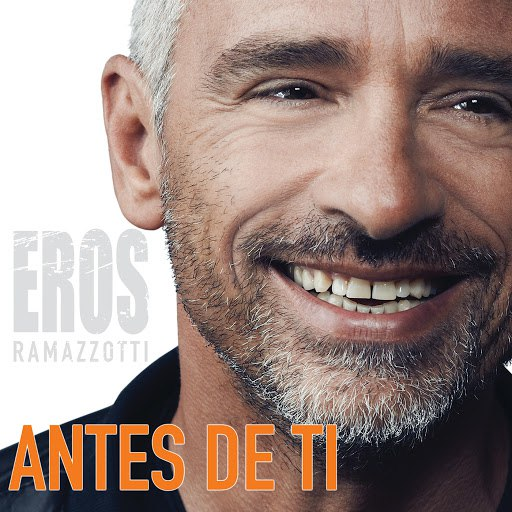 Eros Ramazzotti альбом Antes De Ti