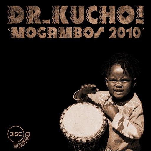 Dr. Kucho! альбом Mogambos 2010