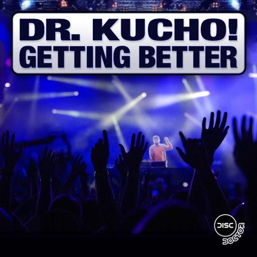 Dr. Kucho! альбом Getting Better
