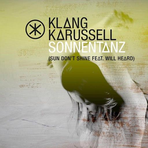 Klangkarussell альбом Sonnentanz (Sun Don't Shine) (Remix EP)