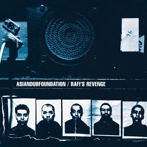 Asian Dub Foundation альбом Rafi's Revenge