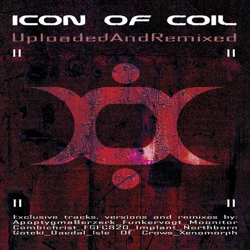 Icon of coil альбом UploadedAndRemixed