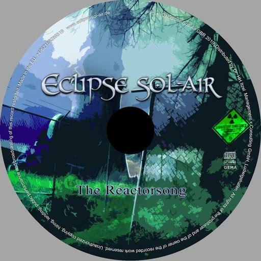 Eclipse Sol-Air альбом The Reactorsong