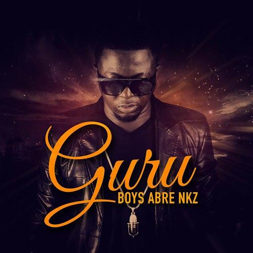 Guru альбом Boys Abre Nkz