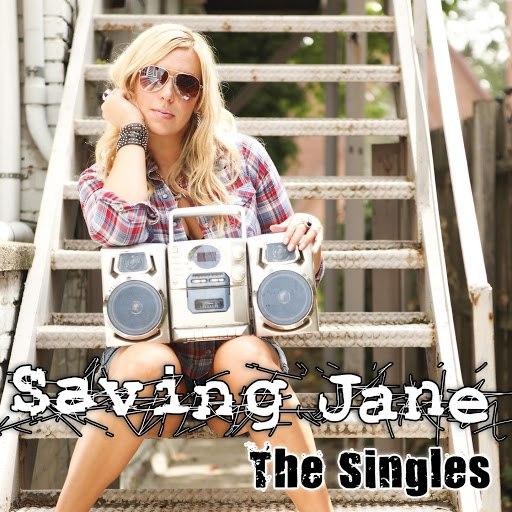 Saving Jane альбом The Singles