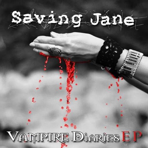Saving Jane альбом Vampire Diaries EP