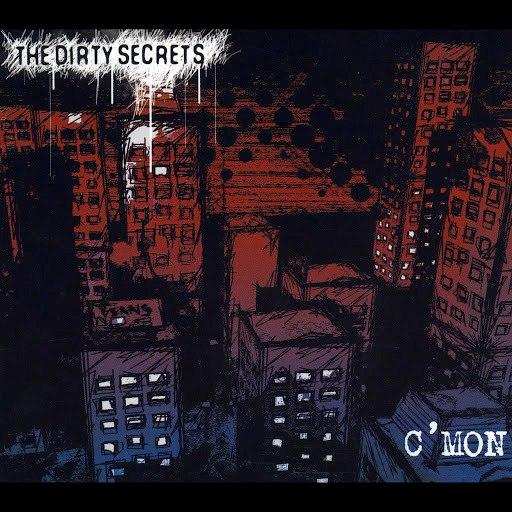 The Dirty Secrets альбом C'mon