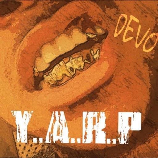 Devo альбом Y.A.R.P