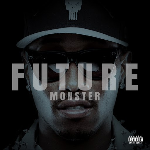Future альбом Monster