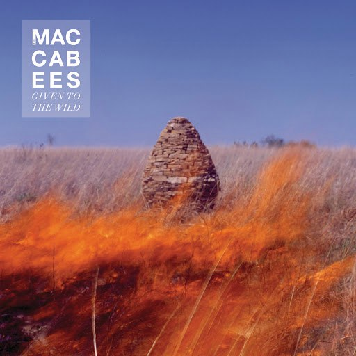 The Maccabees альбом Given To The Wild