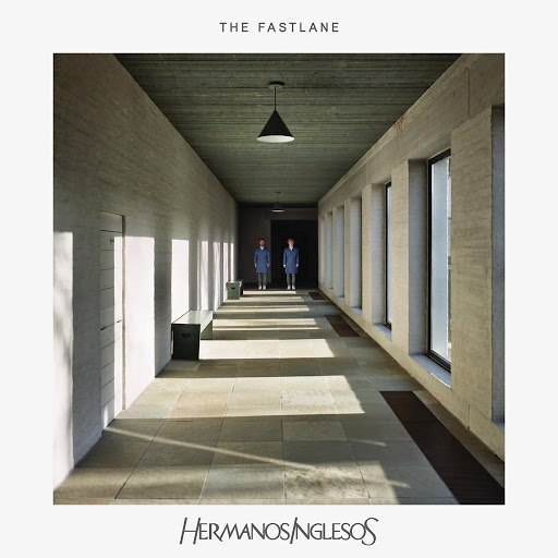 Hermanos Inglesos альбом The Fastlane (Radio Edit)