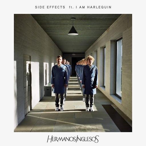 Hermanos Inglesos альбом Side Effects (Radio Edit)