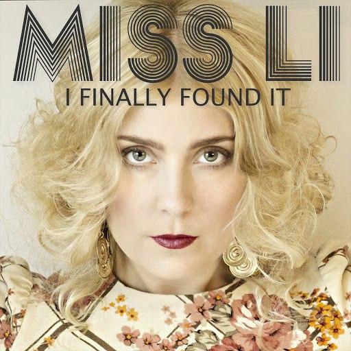 Miss Li альбом I finally found it ((The Soundtrack from Hallonbåtsflyktingen))