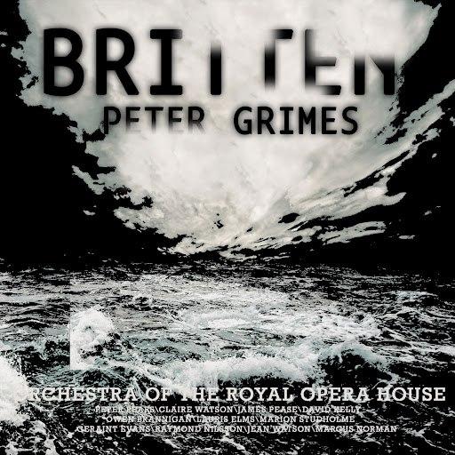Benjamin Britten альбом Britten Conducts Peter Grimes (Digitally Remastered)