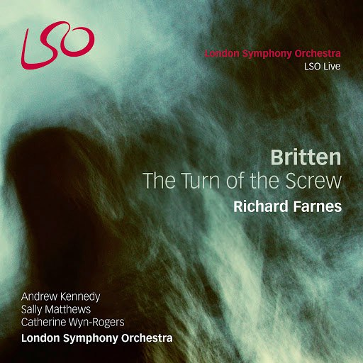 Benjamin Britten альбом Britten: The Turn of the Screw, Op. 54