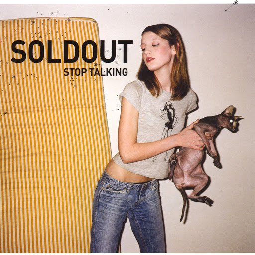 Soldout альбом Stop talking / dead tapes