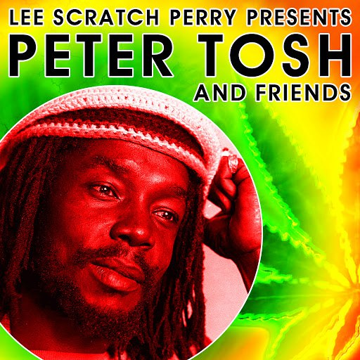 Peter Tosh альбом Lee Scratch Perry Presents Peter Tosh & Friends