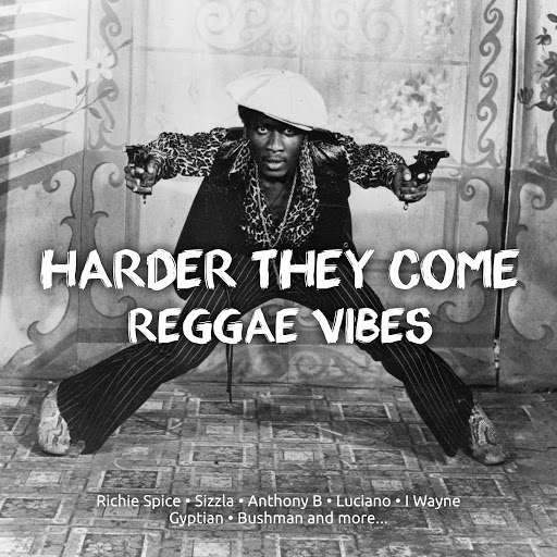 Anthony B альбом Harder They come Reggae Vibes