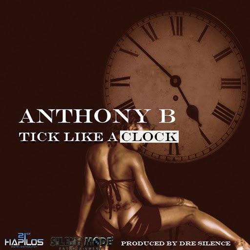 Anthony B альбом Tick Like a Clock