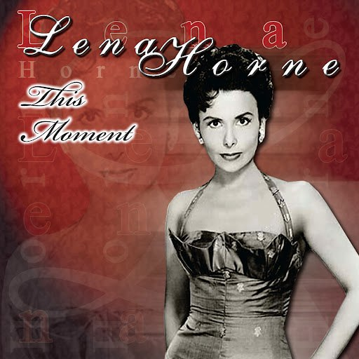 Lena Horne альбом This Moment