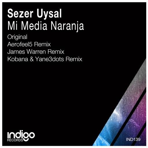 Sezer Uysal альбом Mi Media Naranja