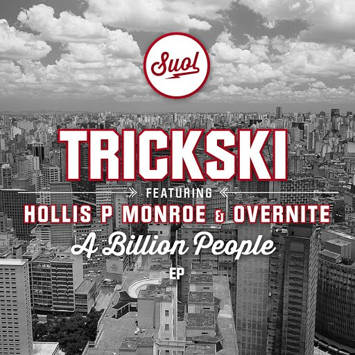 Trickski альбом A Billion People EP (feat. Hollis P Monroe & Overnite)