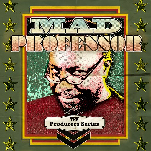 Mad Professor альбом The Producer Series - Mad Professor