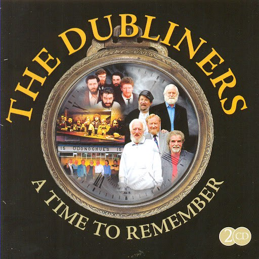 The Dubliners альбом A Time To Remember
