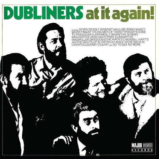 The Dubliners альбом At It Again! (2012 Remaster)