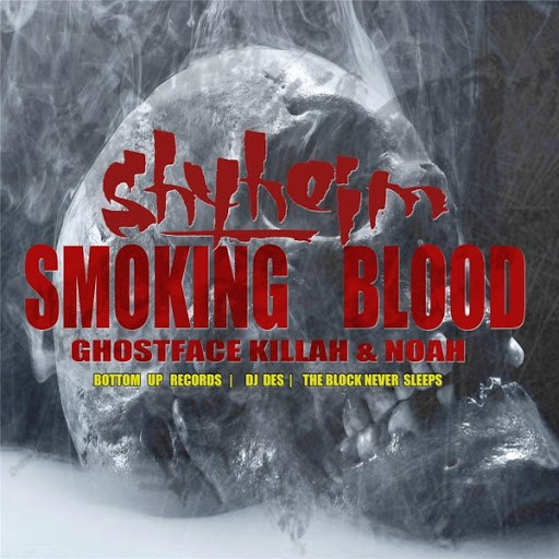 Shyheim альбом Smoking Blood (feat. Noah & Ghostface Killah)