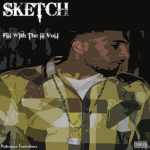 Sketch альбом Fill With the Ill, Vol.1