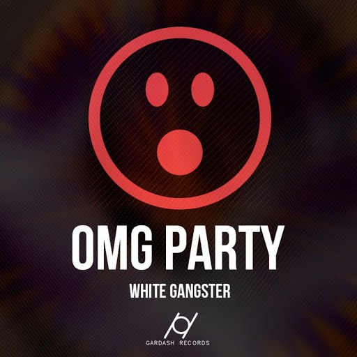 White Gangster альбом OMG Party