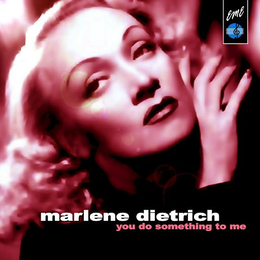 Marlene Dietrich альбом You Do Something to Me