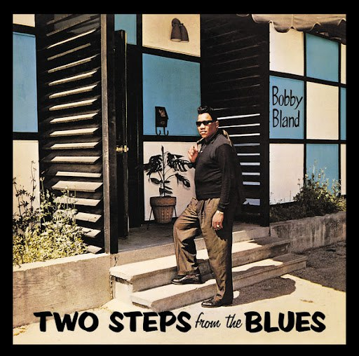 """Bobby """"Blue"""" Bland альбом Two Steps From The Blues"""