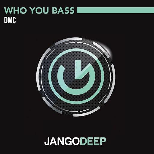 DMC альбом Who You Bass