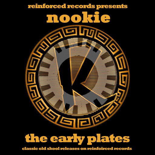 Nookie альбом Reinforced Presents Nookie - The Early Plates
