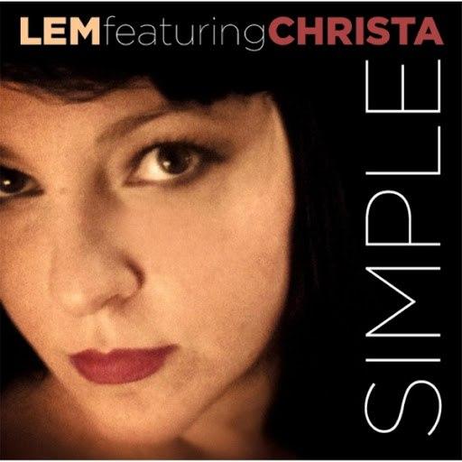 Lem альбом Simple (feat. Christa)