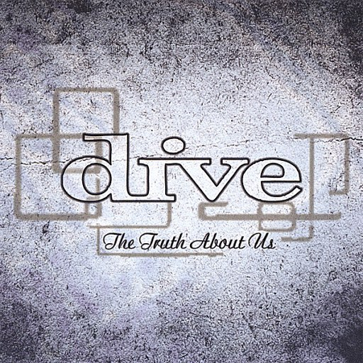 Dive альбом The Truth About Us