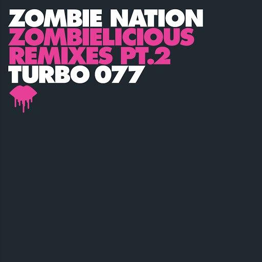 Zombie Nation альбом Zombielicious Remixes Pt. 2