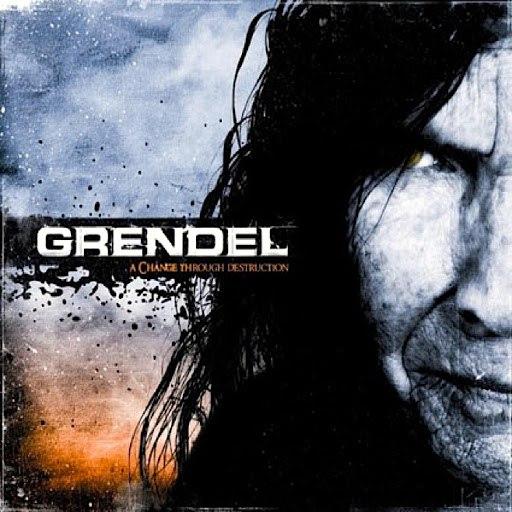 Grendel альбом A Change Through Destruction