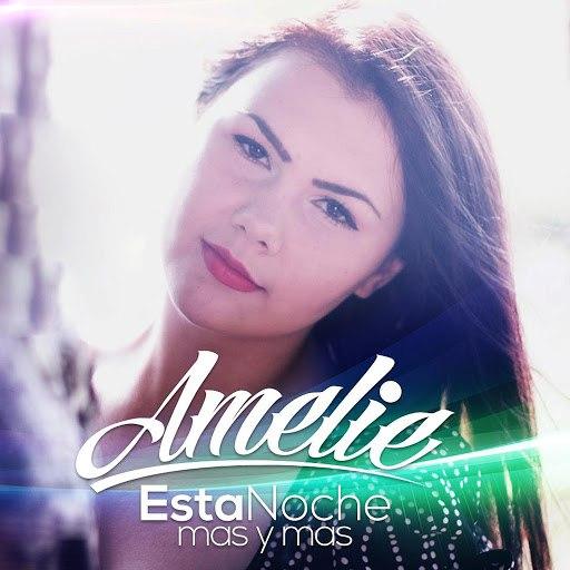 Amelie альбом Esta Noche (Mas y Mas)
