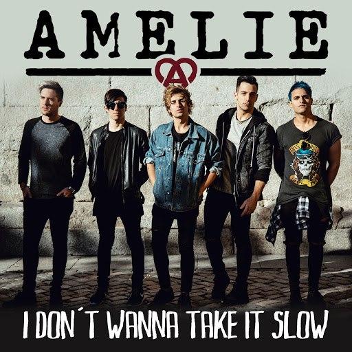 Amelie альбом I don't wanna take it slow